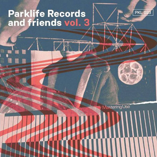 Pochette de la compilation Parklife & Friends Vol. 3